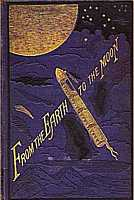 Cover of the book 'From The Earth to The Moon' by Jules Verne